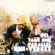 Del Tha Funky Homosapien & Tame One - Parallel Uni-Verses