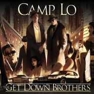Camp Lo - The Get Down Brothers / On The Way Uptown