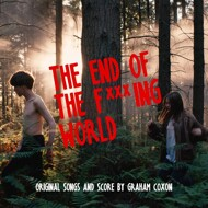Graham Coxon - The End Of The F***ing World (Soundtrack / O.S.T.)