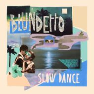 Blundetto - Slow Dance