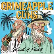 Crimeapple & Cuns - Salud Y Plata
