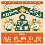 The Nextmen Vs Gentleman's Dub Club - Pound For Pound