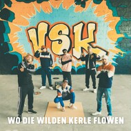 VSK (Verbales Stylekollektiv) - Wo Die Wilden Kerle Flowen (Black Vinyl)