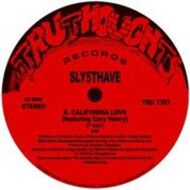 Sly5thAve - California Love / Shiznit