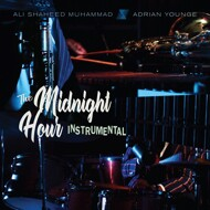 The Midnight Hour (Adrian Younge & Ali Shaheed Muhammad) - The Midnight  Hour Instrumentals