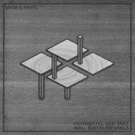 MXM & Pavel - Vierviertel Der Takt (Deluxe Edition)