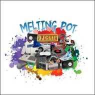 DJ Clif - Melting Pot