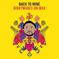 Nightmares On Wax - Back To Mine