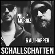 Philip Morriz & Ali Harper - Schallschatten