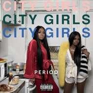 City Girls - Period
