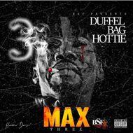 Duffel Bag Hottie - MAX Three