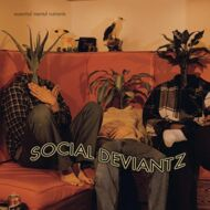 Social Deviantz - Essential Mental Nutrients