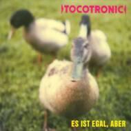 Tocotronic - Es Ist Egal, Aber