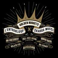 L'Entourloop & Skarra Mucci - Golden Nuggets (Black Vinyl)