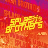 Farragol / Awlnight - Splashbrothers