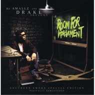 Drake & DJ Smallz - Room For Improvement