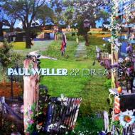 Paul Weller - 22 Dreams