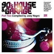 Joey Negro - 90's House & Garage Part 2