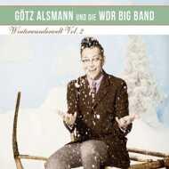 Götz Alsmann Und Die WDR Big Band - Winterwunderwelt Vol.2
