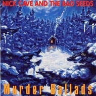 Nick Cave & The Bad Seeds - Murder Ballads