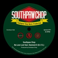 Southpaw Chop - No Love Lost (feat. Diamond D)