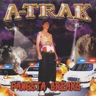 A-Trak - Gangsta Breaks