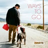 Innate - Ways to Go