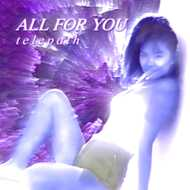 Telepath - All For You