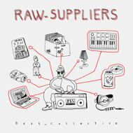 Raw Suppliers - beat_collective (Black Vinyl)