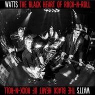 Watts - The Black Heart Of Rock N Roll