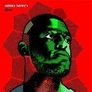 Ashley Henry - Ashley Henry's 5ive