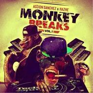 Accion Sanchez & Hazhe - Monkey Breaks Vol. 1