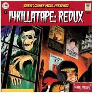 14KT - 14Killa Tape: Redux