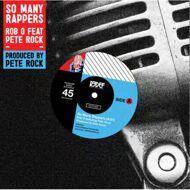 Rob O & Pete Rock (INI) - So Many Rappers