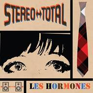 Stereo Total - Les Hormones