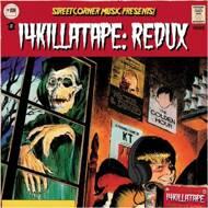 14KT - 14Killa Tape: Redux (Tape)