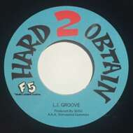 Hard 2 Obtain - L.I. Groove / A Lil Sumthing