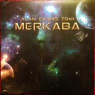 Alan Evans Trio - Merkaba