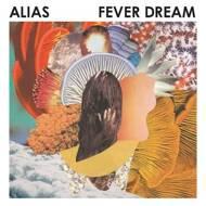 Alias - Fever Dream