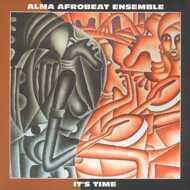 Alma Afrobeat Ensemble - It's Time