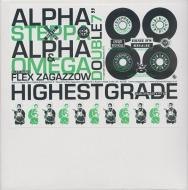 Alpha Steppa Meets Alpha & Omega - Highest Grade