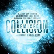 Amin Payne & Ben Bada Boom - Collision (Remixed)