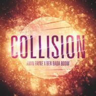 Amin Payne & Ben Bada Boom - Collision