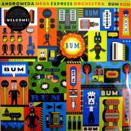 The Andromeda Mega Express Orchestra - Bum Bum