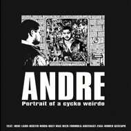 Andy Bandy - ANDRE: Portrait Of A Cycko Weirdo