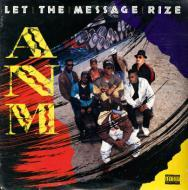 ANM - Let The Message Rize
