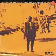 Anthony Hamilton - Nobody Else (Remixes)