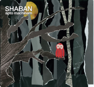 Shaban (Shaban & Käptn Peng) - Apto Machinam