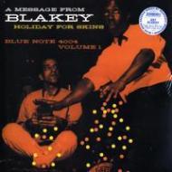 Art Blakey  - Holiday For Skins Vol. 1
