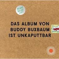 "Buddy Buxbaum  - Unkaputtbar (DIY 7"" Edition - Signed)"